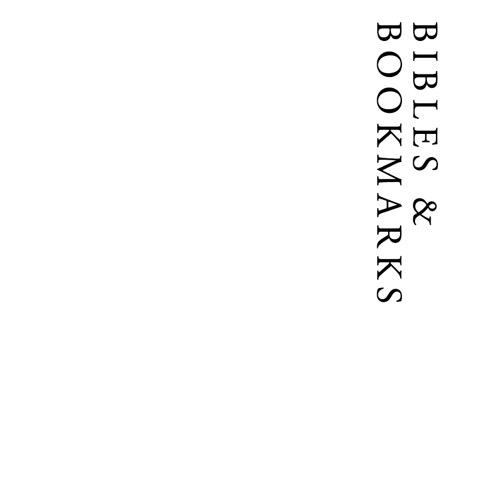 Bibles & Bookmarks | Francis Howard